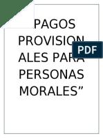 PAGOS PROVISIONALES PARA PERSONAS MORALES