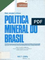 Política mineral do Brasil, dois ensaios críticos - Osny Duarte Pereira, 1987.pdf