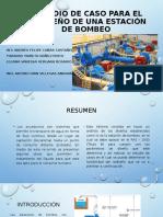 ESTUDIO DE CASO PARA EL REDISEÑO DE ESTACIONES DE BOMBEO