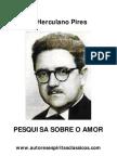 Herculano Pires - Pesquisa Sobre o Amor[A6]