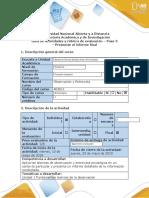 Guía de actividades y rúbrica de evaluación Paso 5 - Presentar el informe final