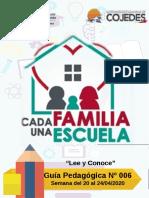 GUIA PEDAGOGICA N° 006 PLAN CADA FAMILIA UNA ESCUELA 20 al 24 de abril 2020 -(1)