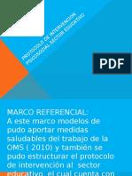 PROTOCOLO DE INTERVENCION PSICOSOCIAL SECTOR EDUCATIVO 1