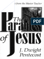 The Parables of Jesus_ Lessons - J. Dwight Pentecost