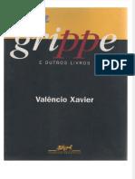 fdocumentos.tips_o-mez-da-grippe-valencio-xavier.pdf