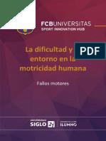 La dificultad y el entorno fcb