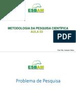 Metodologia da Pesquisa_aula_problema da pesquisa_ aula_25.03.2020