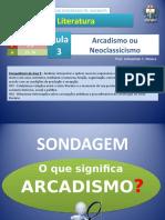 Literatura - Aula 3 - Arcadismo.ppt