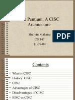 Pentium a CISC Architecture by Shalvin Maharaj