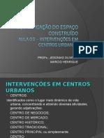 AULA 03- REQUALIFICAÇÃO DO ESPAÇO CONSTRUÍDO