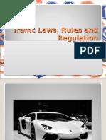 trafficlawsrulesandregulation-121015084854-phpapp01