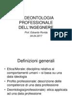 L_etica professionale, la deontologia,il codice deontologico degli Ordini Italiani