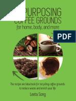 REPURPOSING COFFEE GROUNDS_ for - Leeta Song
