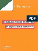 Temps, Discipline Du Travail Et Capitalisme Industriel - Edward P. Thompson