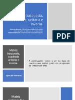 5.2 Matriz traspuesta, cuadrada, unitaria e inversa.pdf
