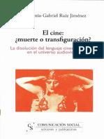 Ruiz Jiménez Cine ¿Muerte o Transfiguración?