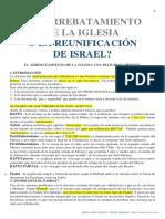 ¿EL ARREBATAMIENTO DE LA IGLESIA - O LA REUNIFICACIÓN DE ISRAEL_