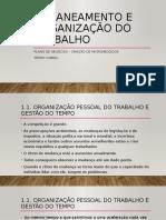 1.Planeamento e organização do trabalho
