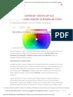 Aprende a combinar colores en tus presentaciones usando la Rueda de Color _ El Arte de Presentar.pdf