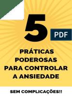 5 PRATICAS PODEROSAS PARA CONTROLAR A ANSIEDADE