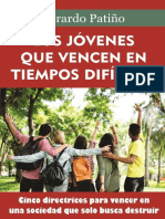 Los Jóvenes Que Vencen en Tiempos Difíciles - Gerardo Patiño