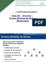 05. Árvores - Árvores Binárias de Busca - Remoção