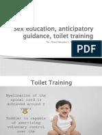 1 Sex education, anticipatory guidance, toilet training bu din