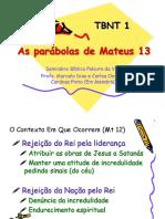 Mateus 03 - As parábolas de Mateus 13