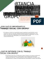 Importancia del trabajo social con grupo.pptx