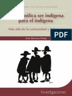 Que significa ser indigena para el indigena 2013.pdf