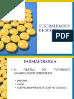 FARMACOLOGIA GENERALIDADES E HISTORIA
