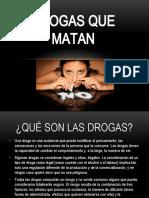 DROGAS QUE MATAN.pptx