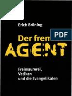 Der fremde Agent