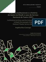 CAMARGO, Angélica R - Arquivos institucionais e a história do teatro no Brasil_ o caso do Serviço Nacional de Teatro (SNT)