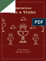 01. Marcelino Pão e Vinho Guia eBook