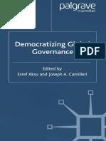Aksu, Esref; Camilleri, Joseph A. Democratizing Global Governance.pdf