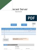 Forecasting Server Design