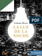 La luz de la noche - Graham Moore.pdf