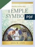 LIBRO Entendiendo los Símbolos del Templo a través de las Escrituras Historia y Arte