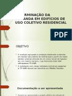 DETERMINAÇÃO DA DEMANDA EM EDIFÍCIOS DE USO COLETIVO.pptx