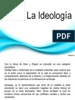 LA IDEOLOGÍA