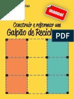 MANUAL COMO CONSTRUIR E REFORMAR UM GALPÃO DE TRIAGEM