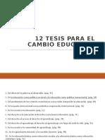 12  TESIS PARA EL CAMBIO EDUCATIVO