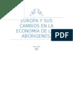 europa y sus cambios en la economia de los aborigenes