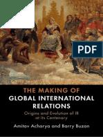 Amitav The Making of Global International Relations.pdf