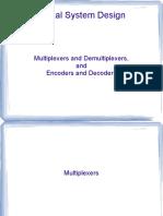 Encoder, Decoder, Multiplexers and Demultiplexers