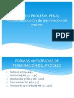 FORMAS ANTICIPADAS DE TERMINACION DEL PROCESO PROCESAL PENAL