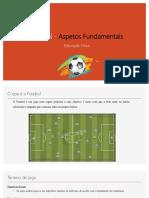 Futebol - Aspetos Fundamentais