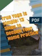 True_Yoga_is_Simple__13_Steps_to_Deepen_Yo_-_shiftarea_paper.pdf