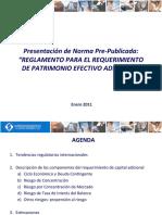 2011_01 ASBANC Presentación de Norma Pre-Publicada REGLAMENTO PARA EL REQUERIMIENTO DE PATRIMONIO EFECTIVO ADICIONAL_publicable.ppt